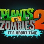 Plants vs. Zombies 2 is on It's Way (Video)